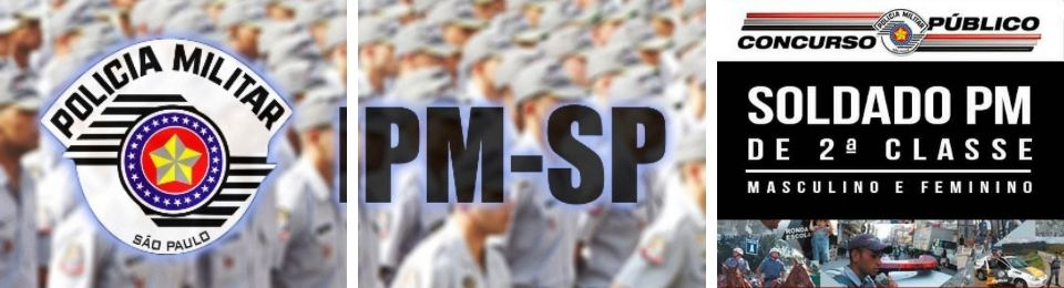Saiu o edital Concurso PM SP Oficiais 2017 com 221 vagas para nível médio!
